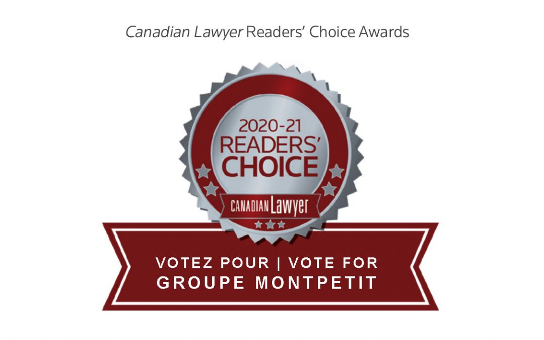 Groupe Montpetit continues its success with two nominations in Canadian Law Magazine!